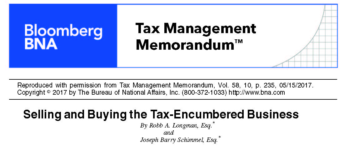 Tax-Encumbered Business Article Authored by Longman & Van Grack Attorney Published by BNA Bloomberg